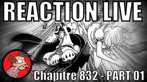Réaction live, chapitre 832, one piece